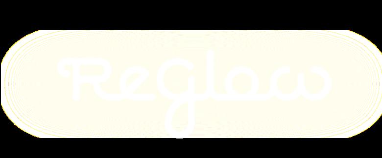 reGlow